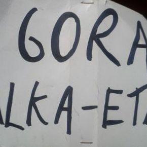 Gora Alka-ETA! ¡LibertadTitiriteros!
