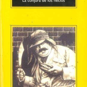 A Confederacy of Dunces / La Conjura de losNecios